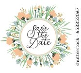 save the date card. wedding...   Shutterstock .eps vector #653352067