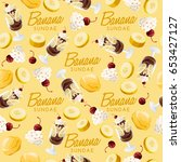 ice cream sundae set   banana... | Shutterstock .eps vector #653427127