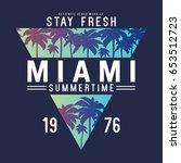 summer concept tee print vector ... | Shutterstock .eps vector #653512723