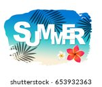 summer text with blot  | Shutterstock . vector #653932363