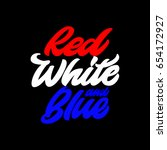 red  white and blue. premium... | Shutterstock .eps vector #654172927