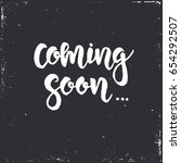 coming soon. hand drawn... | Shutterstock .eps vector #654292507