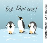 happy father's day card. three... | Shutterstock .eps vector #654489853