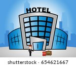 hotel lodging shows holiday... | Shutterstock . vector #654621667
