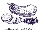 hand drawn eggplant... | Shutterstock .eps vector #655156657