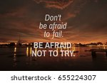 quotes   don't be afraid to... | Shutterstock . vector #655224307