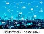 night modern city with internet ... | Shutterstock . vector #655541863