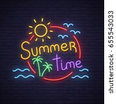 summer time neon sign. neon... | Shutterstock .eps vector #655543033