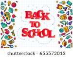 back to school banner with... | Shutterstock .eps vector #655572013