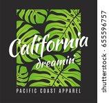 california dreamin tee print... | Shutterstock .eps vector #655596757