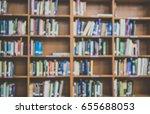 blur books on wooden bookshelf... | Shutterstock . vector #655688053