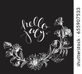 hand drawn ink wild flowers... | Shutterstock .eps vector #655907533