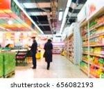 abstract blurred supermarket... | Shutterstock . vector #656082193