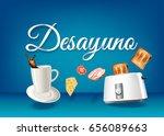 """breakfast"" in spanish language ... | Shutterstock .eps vector #656089663"