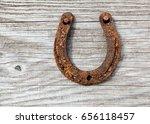 antique rusty horseshoe fixed... | Shutterstock . vector #656118457