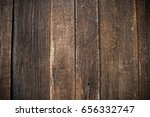 close up wood with natural... | Shutterstock . vector #656332747