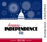 happy independence day greeting ... | Shutterstock .eps vector #656519413