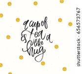 trendy hand lettering poster.... | Shutterstock .eps vector #656573767