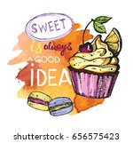 sweet ia always a good idea.... | Shutterstock .eps vector #656575423