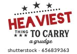 heaviest thing to carry    a... | Shutterstock .eps vector #656839363