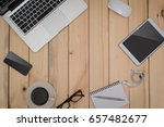 office wood table with notepad... | Shutterstock . vector #657482677