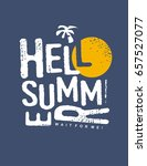 hello summer typography vector... | Shutterstock .eps vector #657527077
