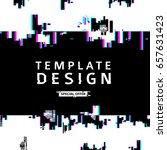 template design banner glitch...   Shutterstock .eps vector #657631423