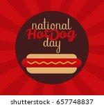 national hot dog day vector...   Shutterstock .eps vector #657748837