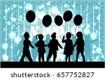 silhouettes of children with... | Shutterstock .eps vector #657752827