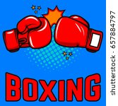 boxing. boxing gloves on pop... | Shutterstock .eps vector #657884797