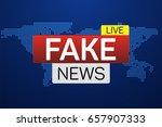 fake news live banner on...   Shutterstock .eps vector #657907333