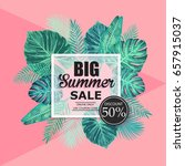 summer sale exotic and tropic... | Shutterstock .eps vector #657915037
