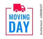 moving day. stamp  mark  badge... | Shutterstock .eps vector #658088197