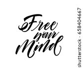 free your mind card. ink... | Shutterstock .eps vector #658404667