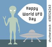 world ufo day background with... | Shutterstock .eps vector #658526263
