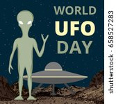 world ufo day background with... | Shutterstock .eps vector #658527283