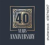 40 years anniversary vector... | Shutterstock .eps vector #658746547