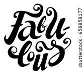 hand drawn brush lettering of...   Shutterstock .eps vector #658858177
