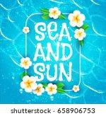 sea vacation. summer background.... | Shutterstock .eps vector #658906753