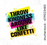 throw kindness around like... | Shutterstock .eps vector #659023483