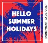 hello summer holidays banner.... | Shutterstock .eps vector #659079007