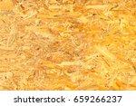osb wooden panel background.  | Shutterstock . vector #659266237
