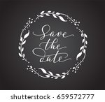 save the date card with floral... | Shutterstock .eps vector #659572777