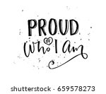 proud of who i am.... | Shutterstock .eps vector #659578273