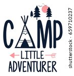 camp slogan illustration vector. | Shutterstock .eps vector #659710237