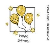 birthday background with golden ... | Shutterstock .eps vector #659819653