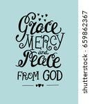 hand lettering grace  mercy ... | Shutterstock .eps vector #659862367