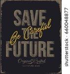 slogan vector print.for t shirt ... | Shutterstock .eps vector #660048877