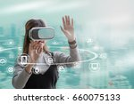 woman with glasses of virtual... | Shutterstock . vector #660075133
