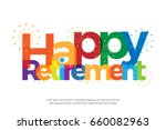 happy retirement colorful with... | Shutterstock .eps vector #660082963